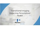 Translational imaging impacting personalized health