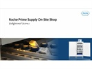 Roche Prime Supply On-Site Shop
