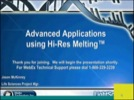 Advanced Applications using Hi-Res Melting Streaming Video