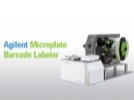 Watch Video: Agilent Microplate Barcode Labeler Streaming Video