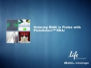 Web Seminar: Ordering RNAi in Plates with PlateSelect™ RNAi Web Seminar