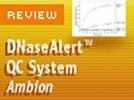 Ambion's DNase Alert QC System