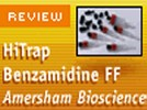 The HiTrap Benzamidine FF Affinity Column from GE Healthcare (Formerly Amersham Biosciences)