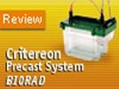 Bio-Rad's Criterion Precast System