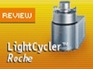 Roche's LightCycler™ System