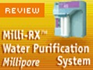 The Milli-RX Water Purification System from Millipore