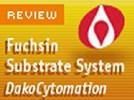 DAKO's Fuchsin Substrate-Chromogen System
