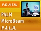PALM MicroBeam System from P.A.L.M. Microlaser Technologies AG
