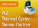 Thermo Electron Corporation's Px2 Thermocyclers