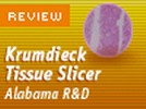 Alabama Research and Development's Krumdieck Tissue Slicer