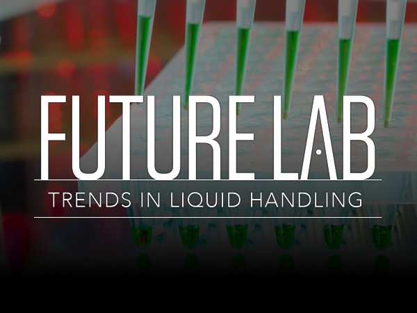 Future Lab: Trends in Liquid Handling