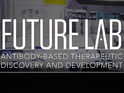 Future Lab: Antibody-Based Therapeutic Discovery and Development