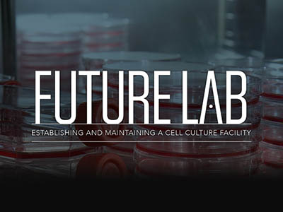 Future Lab: Cell Culture Facility- Sponsored by NuAire